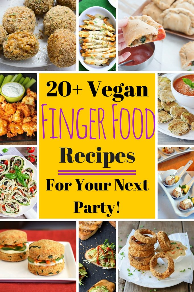 Vegan finger food recipes for your next party 20 vegan finger food recipes for your next party veganfamilyrecipes forumfinder Images
