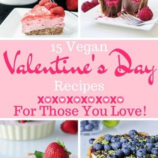 15 Vegan Valentine's Day Recipes for those you love!