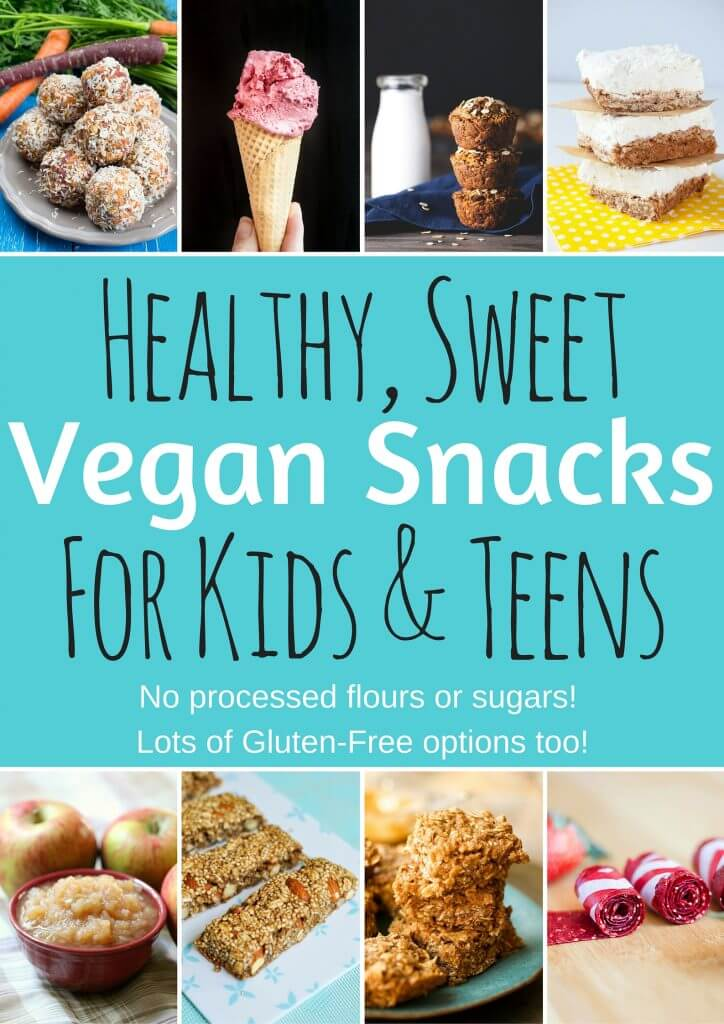 Healthy Vegan Snacks for Kids & Teens (Sweet Edition) - Vegan Family Recipes