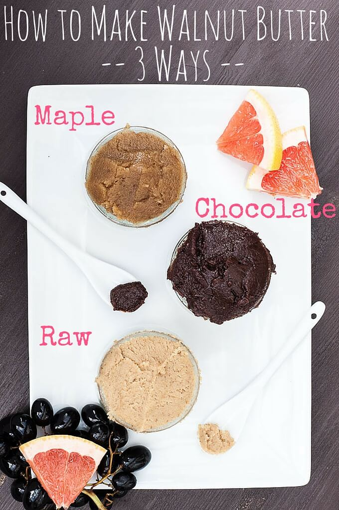 how to make Walnut Butter - 3 ways (Raw, Chocolate, Maple) | VeganFamilyRecipes.com | #health #nuts #healthy